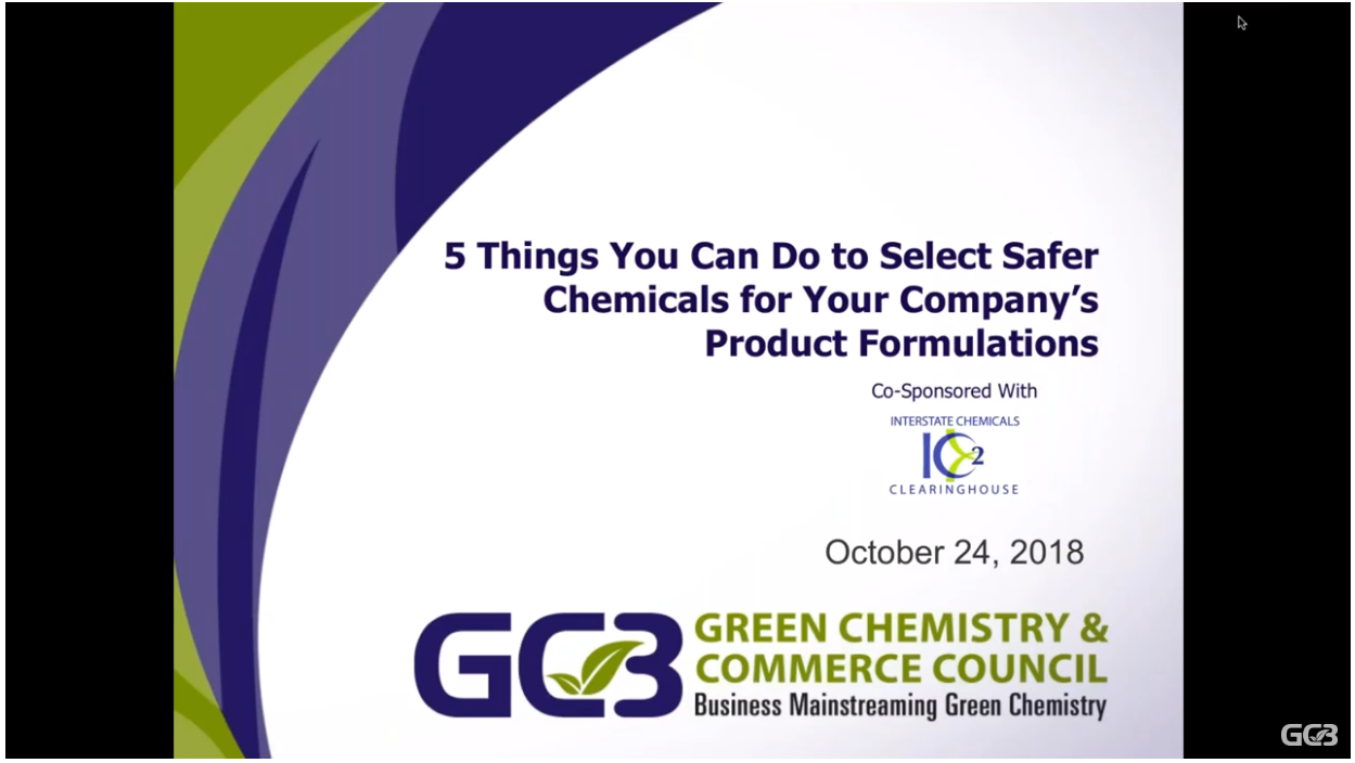 GC3 Webinar - 5 Things to Select Safer Chemicals